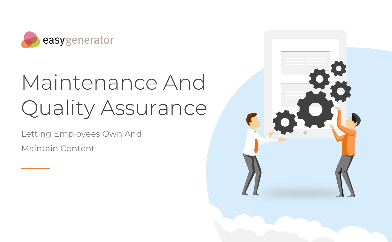 Employee-generated Learning  maintenance and qa